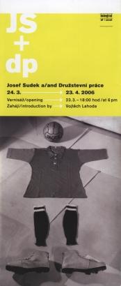 Josef Sudek a/and Družstevní práce