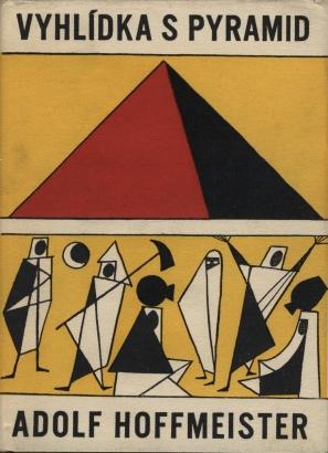 Hoffmeister, Adolf - Vyhlídka s pyramid