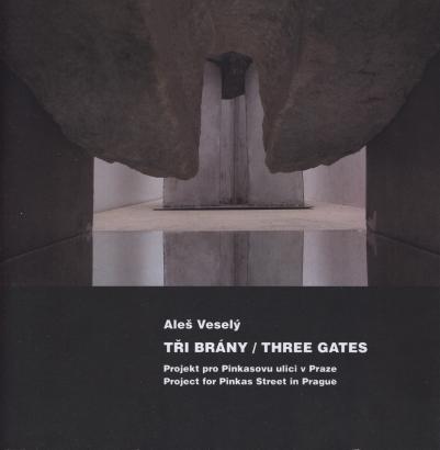 Aleš Veselý: Tři brány / Three gates