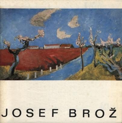 Josef Brož: Výbor z díla