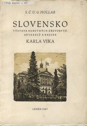 Karel Vik: Slovensko