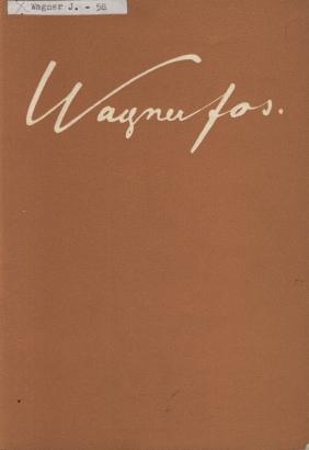 Josef Wagner 1901 - 1957: Životní dílo