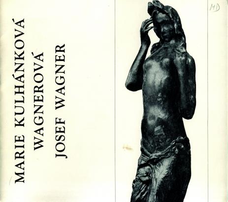 Marie Kulhánková-Wagnerová, Josef Wagner