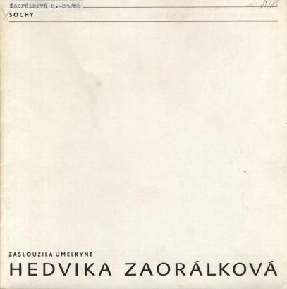 Hedvika Zaorálková: Sochy