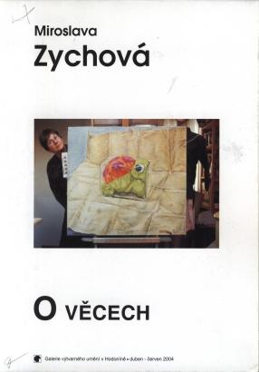 Miroslava Zychová: O věcech