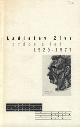 Ladislav Zívr: Práce z let 1929-1977