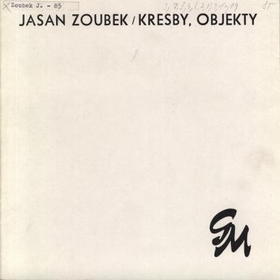 Jasan Zoubek: Kresby, objekty