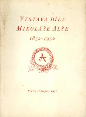 Výstava díla Mikoláše Alše 1852 - 1952