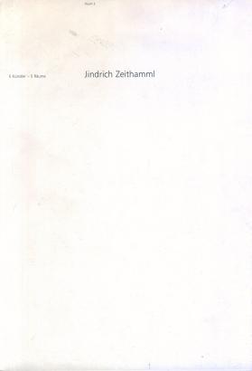 Jindrich Zeithamml: Raum 2