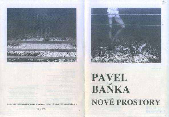 Pavel Baňka: Nové prostory