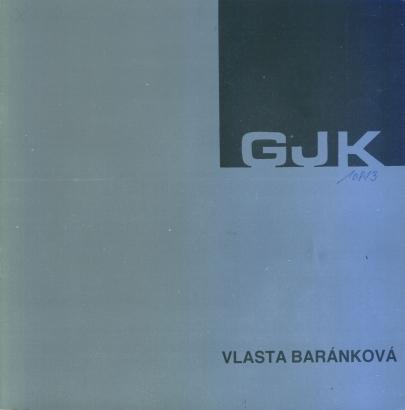 Vlasta Baránková: Obrazy a kresby 1984 -1987