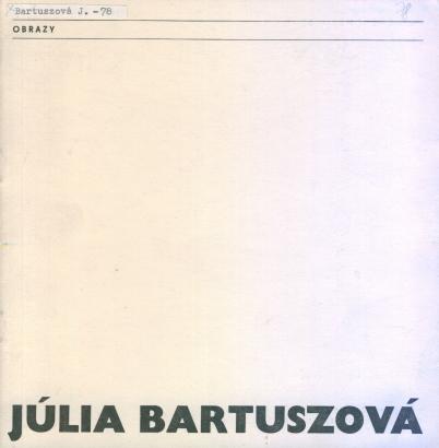 Júlia Bartuszová: Obrazy