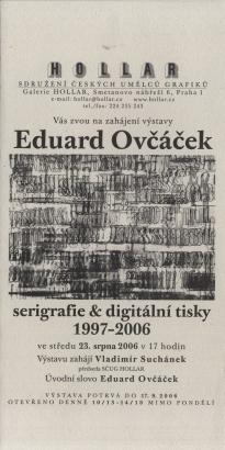 Eduard Ovčáček: Serigrafie & digitální tisky 1997-2006
