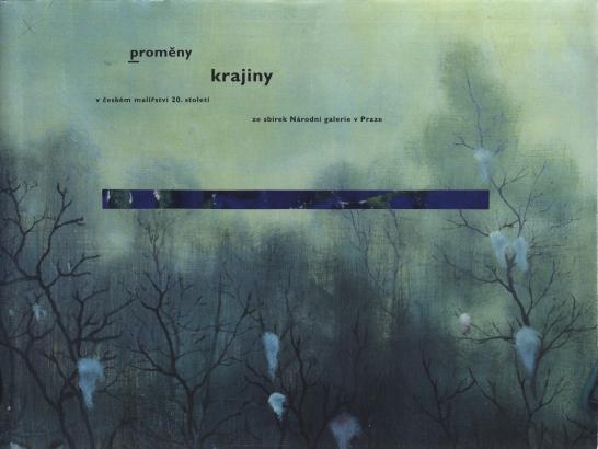 Proměny krajiny v českém malířství 20. století ze sbírek Národní galerie v Praze