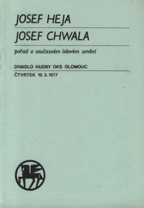 Josef Heja, Josef Chwala