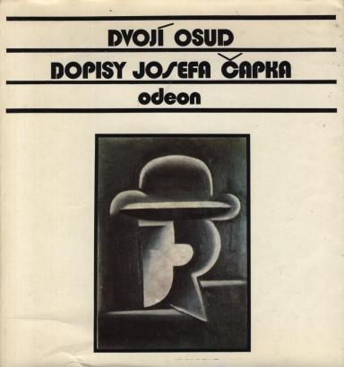 Čapek, Josef - Dvojí osud