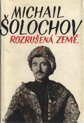 Šolochov, Michail - Rozrušená země