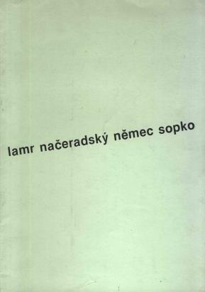 Lamr Načeradský Němec Sopko