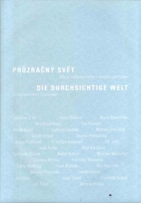 Průzračný svět / Die durchsichtige Welt