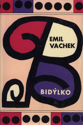 Vachek, Emil - Bidýlko