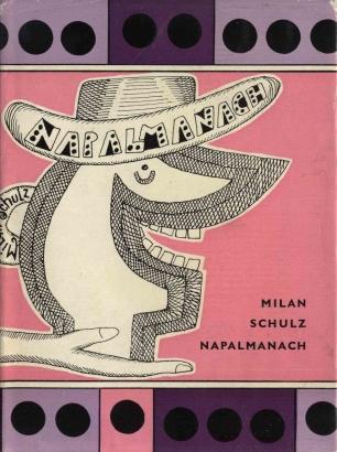 Schulz, Milan - Napalmanach