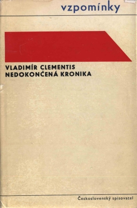 Clementis, Vladimír - Nedokončená kronika