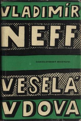 Neff, Vladimír - Veselá vdova