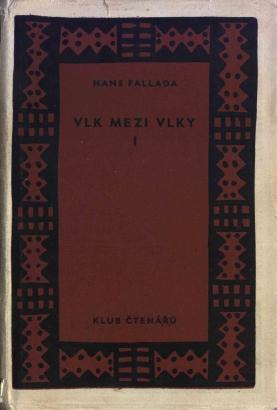 Fallada, Hans - Vlk mezi vlky I