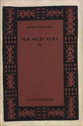 Fallada, Hans - Vlk mezi vlky II