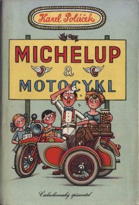 Poláček, Karel - Michelup a motocykl