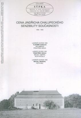 Cena Jindřicha Chalupeckého. Senzibility současnosti