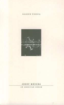 Josef Moucha: An American dream