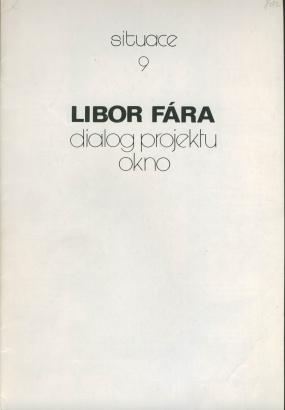 Libor Fára: Dialog projektu okno