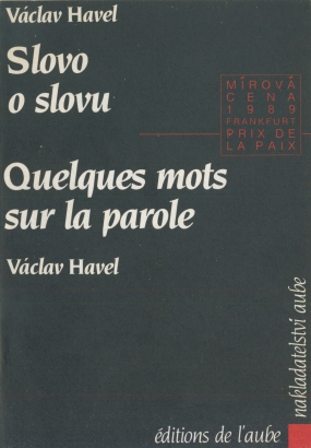 Havel, Václav - Slovo o slovu / Quelques mots su la parole