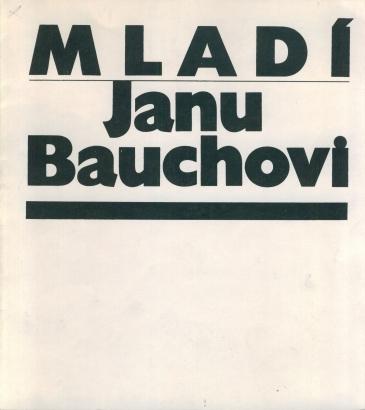 Mladí Janu Bauchovi