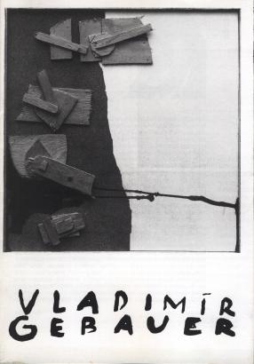 Vladimír Gebauer: Tvorba z let 1968-1991. Obrazy, kresby, objekty
