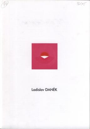 Ladislav Daněk: Obrazy 1989 - 95