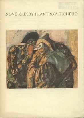 Nové kresby Františka Tichého
