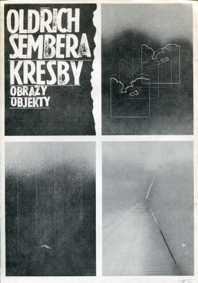 Oldřich Šembera: Kresby, obrazy, objekty