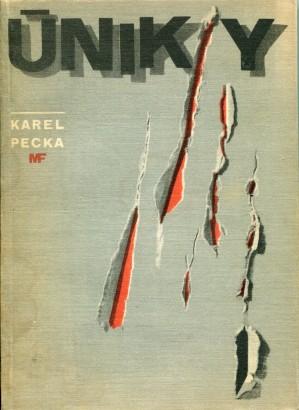 Pecka, Karel - Úniky
