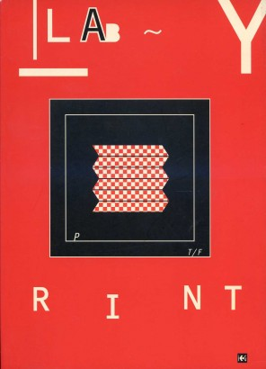 Labyrint / Labyrinth Visions and Interpretations of the Eternal Myth in Contemporary Printmaking