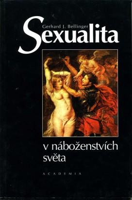 Bellinger, Gerhard - Sexualita v náboženstvích světa