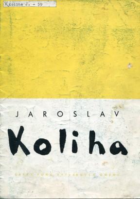 Jaroslav Koliha: Obrazy, pastely