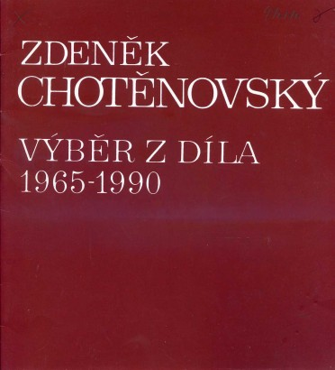 Zdeněk Chotěnovský: Výběr z malířského díla 1965 - 1990