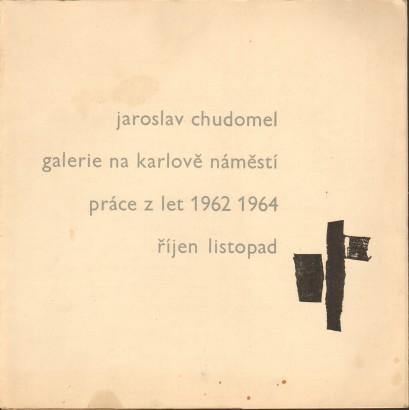 Jaroslav Chudomel: Práce z let 1962 1964