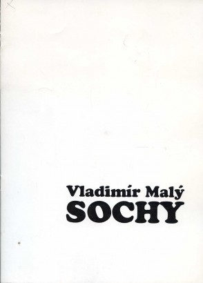 Vladimír Malý: Sochy