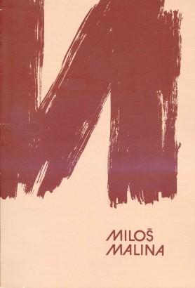 Miloš Malina: Raná tvorba