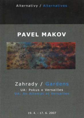 Pavel Makov: Zahrady / Gardens