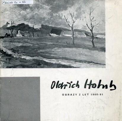 Oldřich Holub: Obrazy z let 1960 - 61