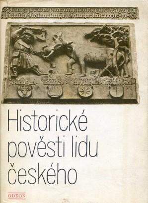 Sedláček, August - Historické pověsti lidu českého